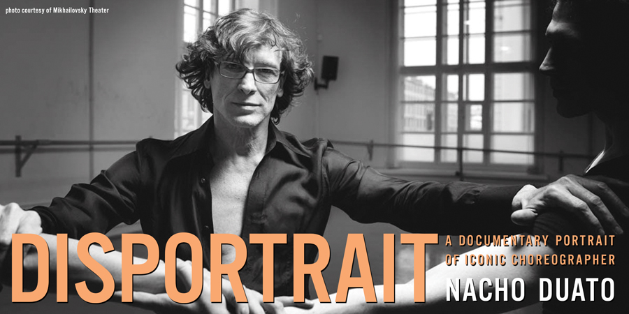 Events, SFDFF Presents Disportrait: A Documentary Portrait of Nacho Duato