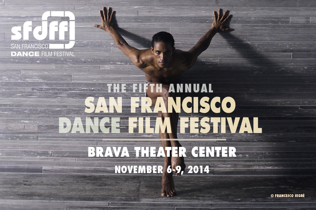Archive of films from the 2014 San Francisco Dance Film Festival