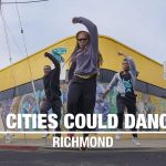 If Cities Could Dance: Richmond