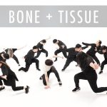 Bone + Tissue